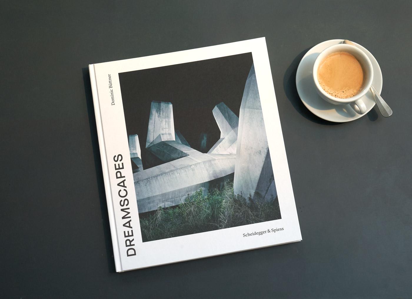 Dreamscapes als Buch erschienen bei Scheidegger&Spiess